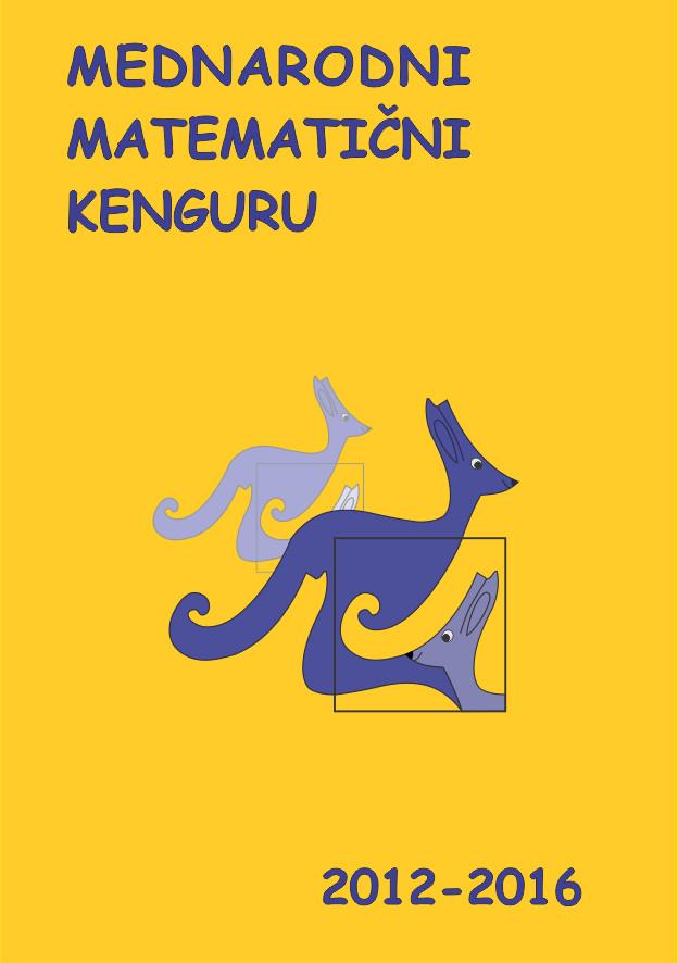 Madnarodni matematični kenguru 2012-2016